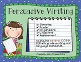 Persuasive Writing in 4th Grade - CCSS ELA aligned
