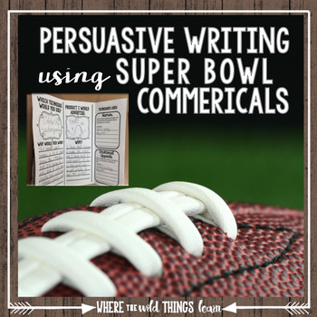 Persuasive Writing with Super Bowl Commercials {Freebie!}