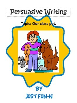 Persuasive Writing~A New Pet