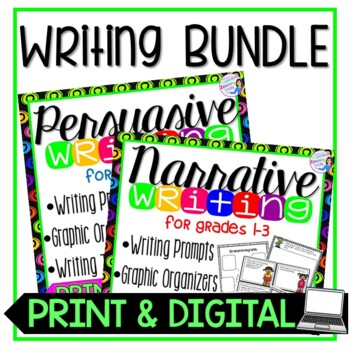 Writing Bundle: Narrative & Persuasive Writing Prompts & Graphic Organizers