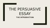 Persuasive or Argumentative Essay: The Introduction