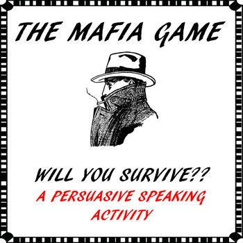 Persuasive speaking activity/game - The Mafia Game