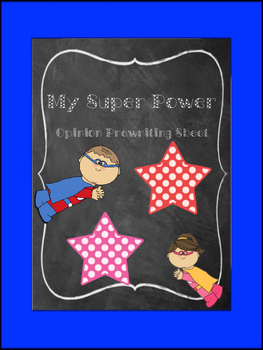Persuasive writing- Super Power