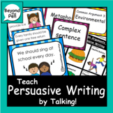 32 Persuasive writing topic cards, games and sentence structure