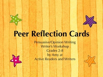 Persuasive/Opinion Peer Reflection Cards