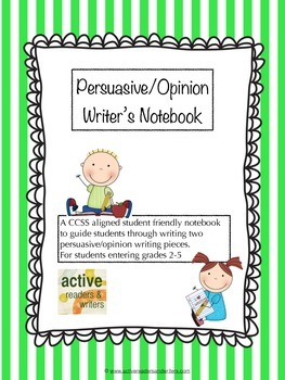 Persuasive/Opinion Writing Notebook