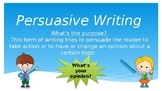 Persuasive Writing Powerpoint Using the 6 Writing Traits (
