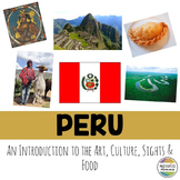 Peru: An Introduction to the Art, Culture, Sights, and Food