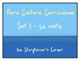 Spanish Culture Curriculum - Peru - Series 1 - La costa