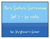 Peru Spanish Culture Curriculum - Set 1 - La costa