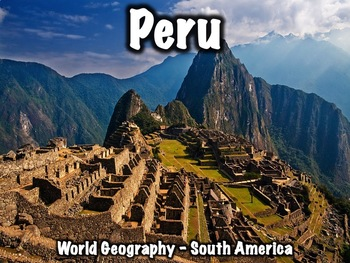 Peru Geography and History PowerPoint Presentation