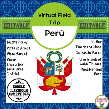 Perú Virtual Field Trip