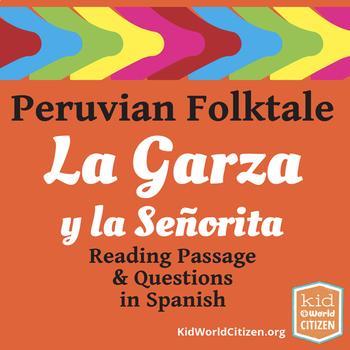 Peruvian Folktale Text and Questions in Spanish: La Garza y la Señorita