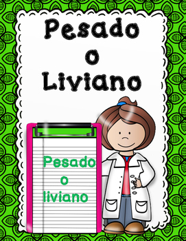 Pesado o liviano: Heavy or Light in Spanish