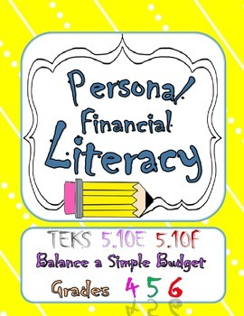 pesonal financial literacy teks 5 10e 5 10f balance a simple budget