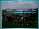 Pestalozzi; Virtuous Prince