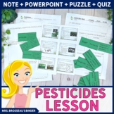 Pesticides - PowerPoint, Note, Homework, Domino Puzzle and