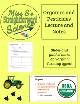 Pesticides and Organics Slideshow and Guided Notes