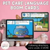 Pet Care Boom Cards   Following Directions with Visual Supports for Language