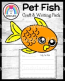 Pet Fish Craft and Writing (Animal Research)