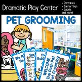Pet Grooming Dramatic Play