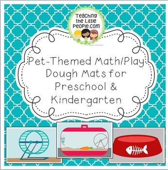 Pet Math/Playdough Mats for Preschool & Kindergarten