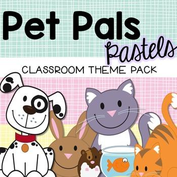 Pets Animal Classroom Theme Decor - Pastel Colors {Editable}