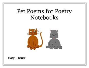 Pet Poems for Poetry Notebooks