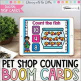 Pet Shop Counting to Ten BOOM Cards | Digital Task Cards | Distance Learning
