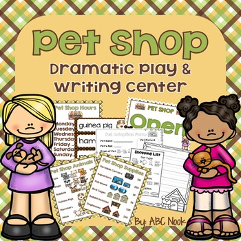 Pet Shop Dramatic Play and Writing Center