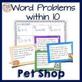 Word Problems within 10 Pet Shop Theme