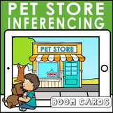 Pet Store Inferencing | Boom Cards Speech Distance Learning