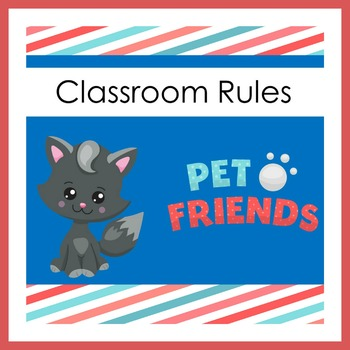 Pet Theme Classroom | Pet Themed Classroom Rules Posters