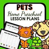 Pet Theme Home Preschool Lesson Plans
