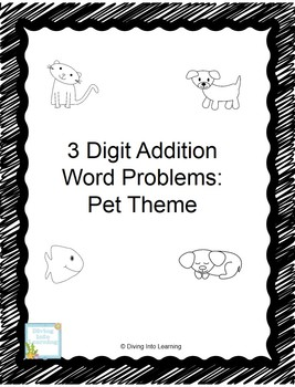 Pet Theme Word Problems: 3 Digit Addition for ActivBoard (First Grade)