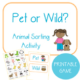 Pet or Wild? Animal Sorting Game and Activity