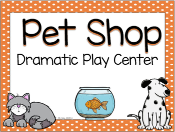 Pet shop and Pet Grooming Dramatic Play set