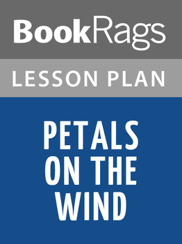 Petals on the Wind Lesson Plans