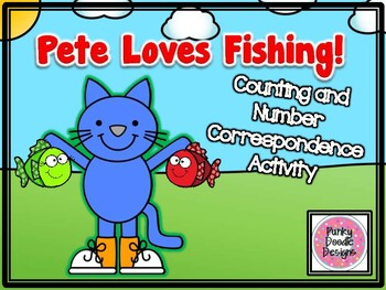 Pete Loves Fishing! Counting and Number Correspondence Activity