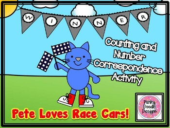 Pete Loves Race Cars! Counting and Number Correspondence Activity!