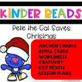 Pete Save Christmas Kinder Reads
