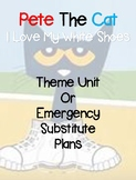 Pete The Cat I Love My White Shoes Mini Unit or Emergency