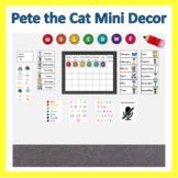 Pete The Cat Mini Decor Set - Distance Learning