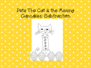 Pete The Cat & The Missing Cupcakes BUNDLE