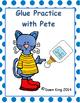 Pete's Glue dot practice