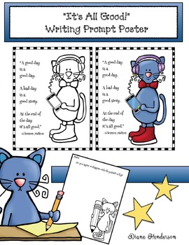 """Pete's """"It's All Good!"""" Writing Prompt Poster"""