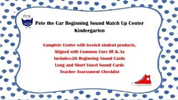 Pete the Car Beginning Sound Match Up Center
