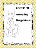 Pete the Cat: Accepting Disappointment Activity