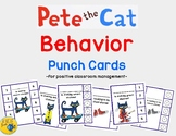 Pete the Cat Behavior Punch Cards for Positive Classroom Management