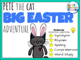 Pete the Cat: Big Easter Adventure Book Companion l Spring Reading Comprehension